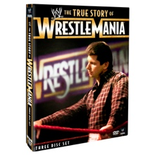 The True Story of WrestleMania DVD