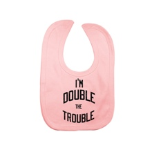"The Bellas ""Double The Trouble"" Pink Bib"