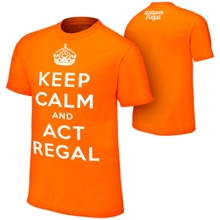 "William Regal ""Keep Calm & Act Regal"" Authentic T-Shirt"