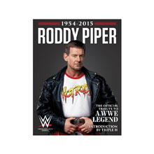Roddy Piper - The Official Tribute Commemorative Magazine