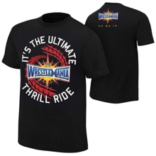 "WrestleMania 33 ""The Ultimate Thrill Ride"" T-Shirt"