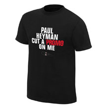 "Paul Heyman ""Cut A Promo On Me"" Finisher T-Shirt"