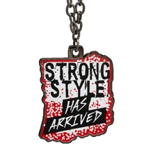 "Shinsuke Nakamura ""Strong Style Has Arrived"" Pendant"