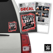 "Shinsuke Nakamura ""Strong Style Has Arrived"" Car Decal"