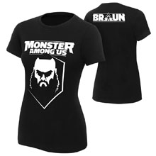 "Braun Strowman ""Monster Among Us"" Women's Authentic T-Shirt"
