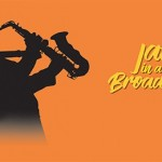 Jazz in a Broad Way Sept 19 at Studio at New Wimbledon Theatre