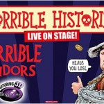 Horrible Histories - Terrible Tudors at Palace Theatre Manchester