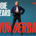 Eddie Izzard - Wunderbar at The Alexandra Theatre