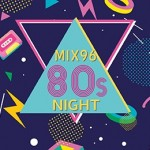 Mix 96 80s Night at Aylesbury Waterside Theatre