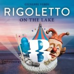 Rigoletto on the Lake