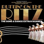 Puttin' on the Ritz at Edinburgh Playhouse