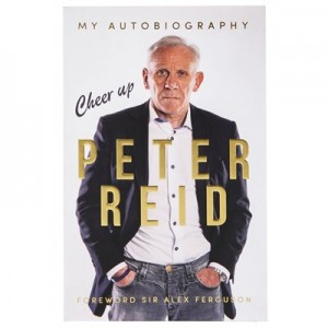 Manchester City Cheer Up Peter Reid: My Autobiography - Paperback Book